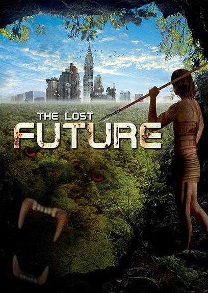 Постер к фильму The Lost Future